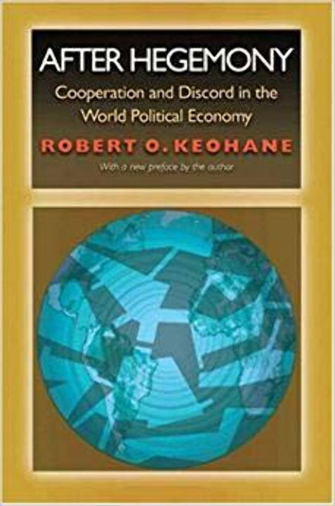 After Hegemony: Cooperation & Discord In The World thumbnail