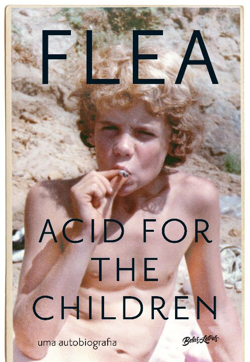 Acid For The Children - a Autobiografia de Flea, a Lenda do Red Hot Chili Peppers thumbnail