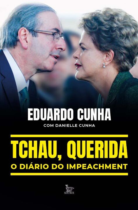 Tchau, Querida: o Diario do Impeachment thumbnail