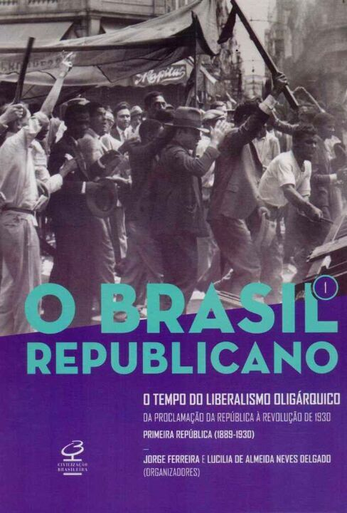 Brasil Republicano, o - Vol. 1 thumbnail