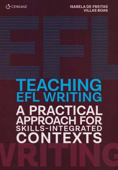 Teaching Efl Writing a Practical Approach For Skills-Integrated Contexts thumbnail