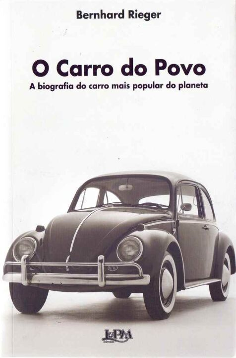 Carro do Povo: a Biografia do Carro Mais Popular thumbnail
