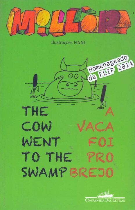 Vaca Foi Pro Brejo, a - The Cow Went To The Swamp thumbnail