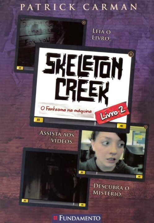Skeleton Creek 02 - o Fantasma na Máquina thumbnail