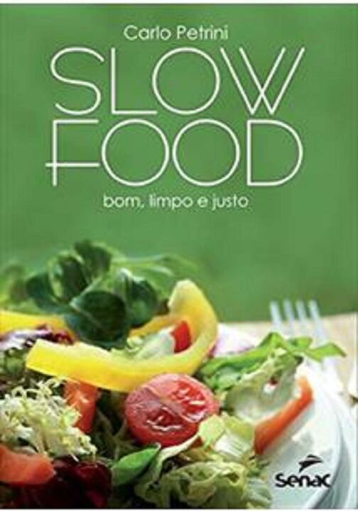 Slow Food: Bom, Limpo e Justo thumbnail