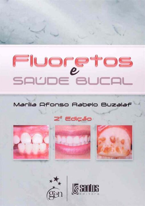 Fluoretos e Saude Bucal - 02Ed/13 thumbnail