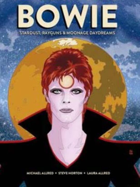 David Bowie: Stardust, Rayguns & Moonage Day Dreams thumbnail