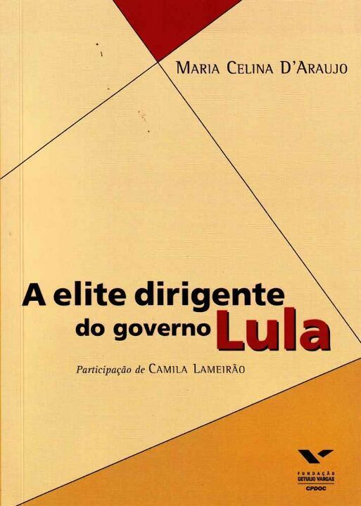 A Elite Dirigente do Governo Lula thumbnail