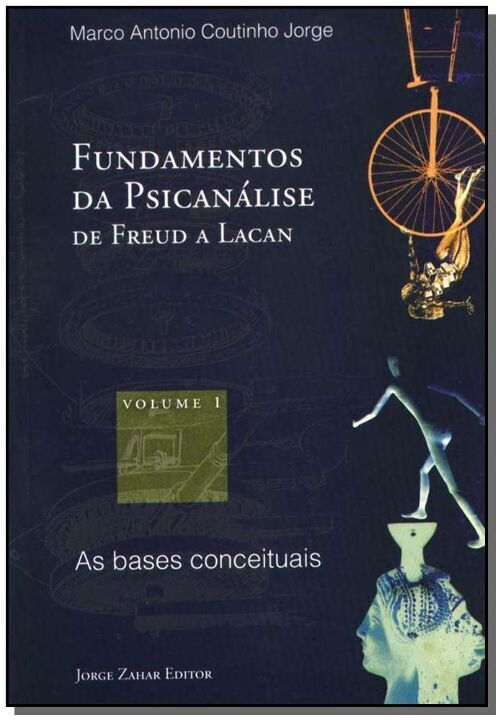 Fundamentos da Psicanálise de Freud a Lacan Vol. 1 -  as Bases Conceituais thumbnail