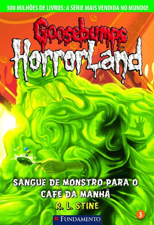 Goosebumps Horrorland 03 - Sangue de Monstro Para thumbnail